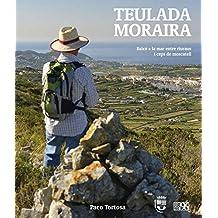 Teulada Moraira: Balcó a la mar entre riuraus i ceps de moscatell (L