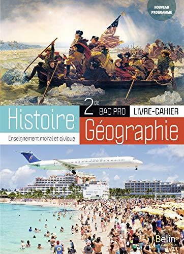 Histoire-Géographie Enseignement moral et civique Seconde Bac Pro