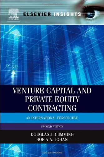 Venture Capital and Private Equity Contracting: An International Perspective (Elsevier Insights)