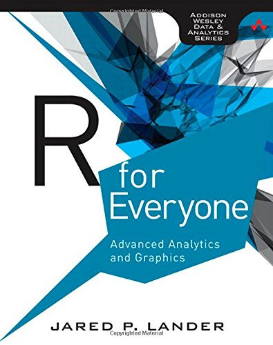 R for Everyone (Addison-Wesley Data and Analytics)