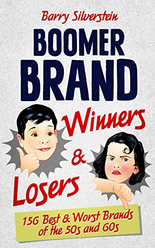 Boomer Brand Winners & Losers: 156 Best & Worst Brands of the 50s ...