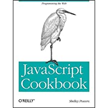 [(JavaScript Cookbook)] [By (author) Shelley Powers] published on (August, 2010)