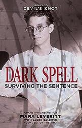 Dark Spell: Surviving the Sentence: Volume 2 (Justice Knot Trilogy)