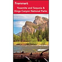 Frommer's Yosemite and Sequoia / Kings Canyon National Parks (Frommer's Yosemite & Sequoia/Kings Canyon National Parks)