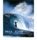 (Kelly Slater: For the Love) By Kelly Slater (Author) Hardcover on (Oct , 2008)