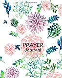 Prayer Journal : Praise & Thanks :Prayer Request:Journal:Notebook: Colorful: A 3 Month Guide To Prayer, Praise and Thanks: Modern Calligraphy and Lettering