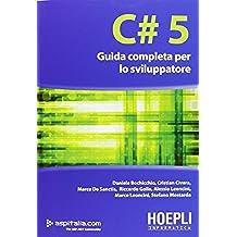 C# 5 Guida completa per lo sviluppatore