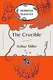 The Crucible (Penguin Orange) (Penguin Orange Classics)
