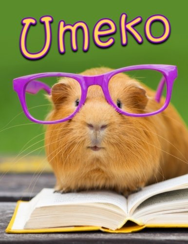 Umeko: Personalized Book with Name, Journal, Notebook, Diary, 105 Lined Pages, 8 1/2
