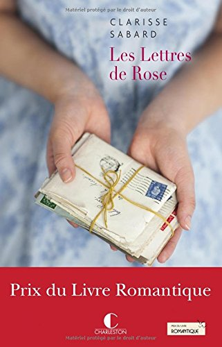 Les lettres de Rose par Clarisse Sabard