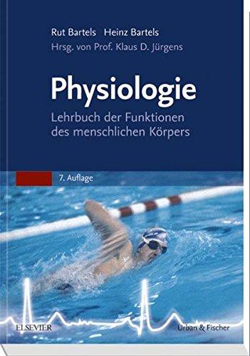 Physiologie: Lehrbuch der Funktionen des menschlichen Körpers