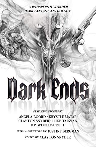 Dark Ends: A Fantasy Anthology (English Edition)