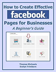How To Create Effective Facebook Pages For Businesses: A Beginner's Guide (Marketing Matters)
