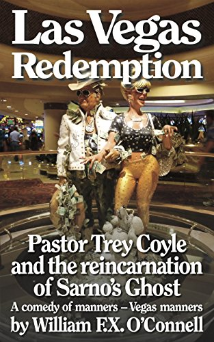 Las Vegas Redemption: Pastor Trey Coyle and the reincarnation of Sarno's Ghost (English Edition)
