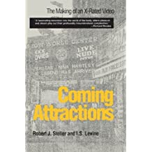 Coming Attractions: The Making of an X-Rated Video by Robert J. Stoller (1996-09-10)