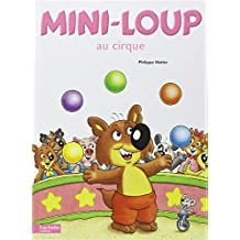 Mini-Loup Au Cirque (English and French Edition) by Philippe Matter (1996-08-01)