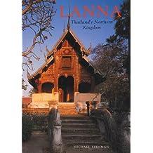 Lanna Thailand's Northern Kingdom