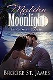 Malibu by Moonlight (Bishop Family Book 6)
