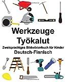 Deutsch-Finnisch Werkzeuge/Työkalut Zweisprachiges Bildwörterbuch für Kinder (FreeBilingualBooks.com)