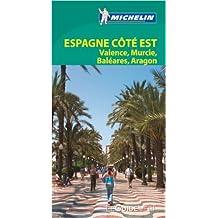 Le Guide Vert Espagne côté Est: Valence Murcie Baléares Aragon Michelin de Collectif Michelin ( 16 février 2013 )