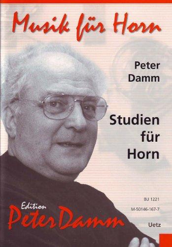 Studien für Horn (Edition Peter Damm - Musik für Horn)