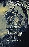 Paloma: Finalista Premio Lazarillo 2012: Volume 1 (La magia de Idria)