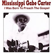 I Was Born to Preach the Gospel
