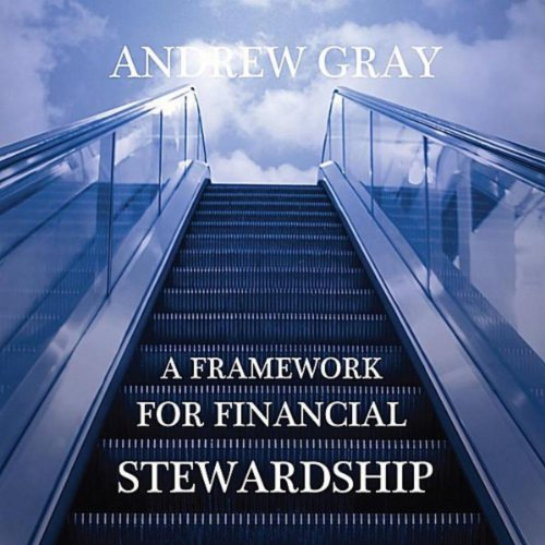 A Framework For Financial Stewardship Gray-mount