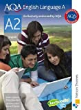 AQA English Language A A2: Students Book by Saunders, Mark, Leyburn, Adam (2008) Paperback