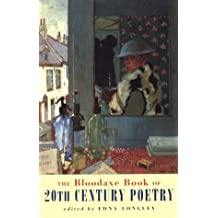 The Bloodaxe Book of 20th Century Poetry from Britain and Ireland by Edna Longley (2000-10-09)