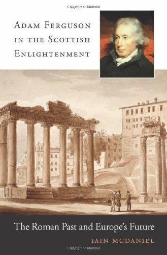 Adam Ferguson in the Scottish Enlightenment
