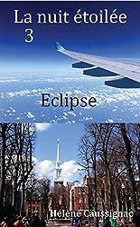 Eclipse (La nuit étoilée t. 3)