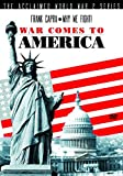 Frank Capra - Why We Fight! - War Comes To America [DVD]