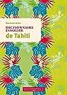 Dictionnaire insolite de Tahiti par Aries