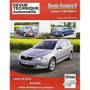 Revue Technique B763 Skoda Octavia II Ph.2 1.6 Tdi 105 Cr 06/09>