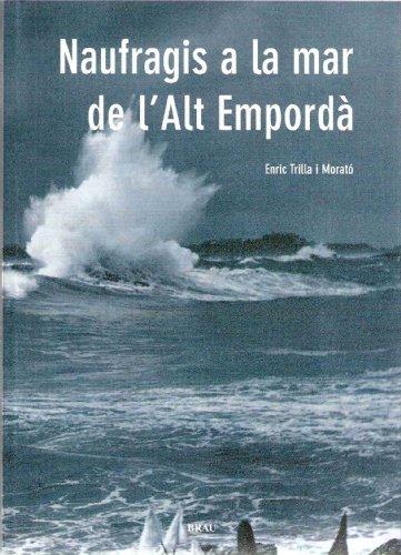 Naufragis a la mar de l'Alt Empordà