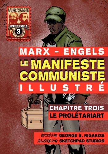 Le Manifeste Communiste (Illustre) - Chapitre Trois: Le Proletariat