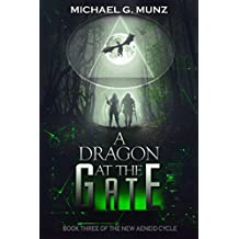 A Dragon at the Gate (The New Aeneid Cycle Book 3) (English Edition)