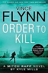 Order to Kill (Mitch Rapp 15)