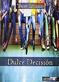Dulce decisión par  Varios autores
