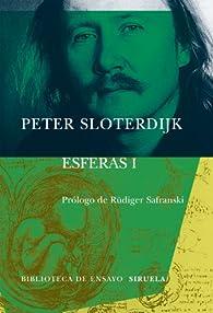 Esferas I par Peter Sloterdijk