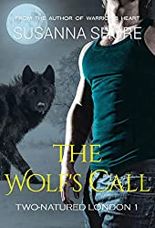 The Wolf's Call (Two-Natured London Book 1)