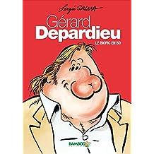 GERARD DEPARDIEU - LE BIOPIC EN BD