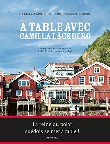 A table avec Camilla Läckberg (CUISINE) (French Edition) eBook ...