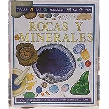 Rocas y minerales (Coleccion Todas las Maneras de Ver)