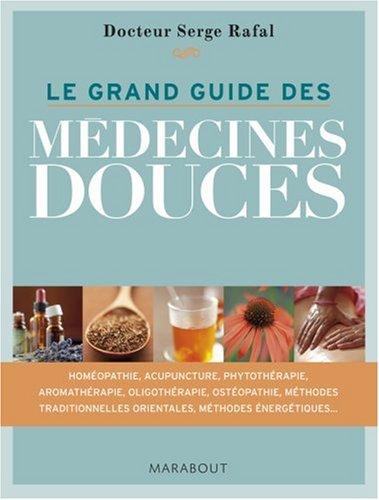 Le grand guide des médecines douces