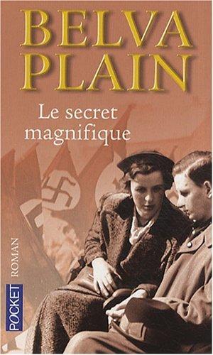 Le secret magnifique par Belva Plain