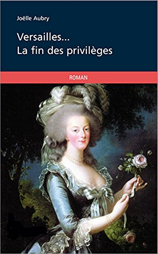 Livres gratuits en ligne Versailles... la fin des privilèges pdf
