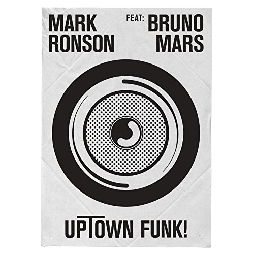 Mark Ronson featuring Bruno Mars  - Uptown Funk