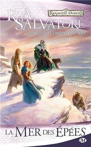 La Légende de Drizzt, Tome 13: La Mer des